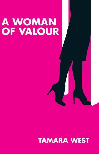 'A Woman Of Valour' by Tamara West A%20WOMAN%20OF%20VALOUR%20(2)